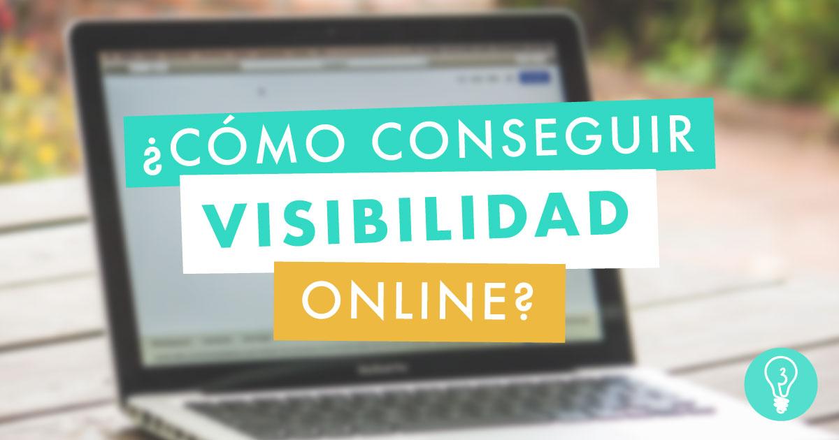 ¿Cómo conseguir visibilidad online? | Agencia de Marketing Online Tresbombillas