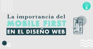 Mobile First en la creación de webs | Agencia de Marketing Digital en Barcelona Tresbombillas