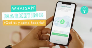 WhatsApp Marketing: ¿Cómo desarrollar una campaña de éxito? | Agencia Marketing Digital Tresbombillas