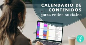Calendario de contenidos para redes sociales | Agencia Marketing Digital Tresbombillas